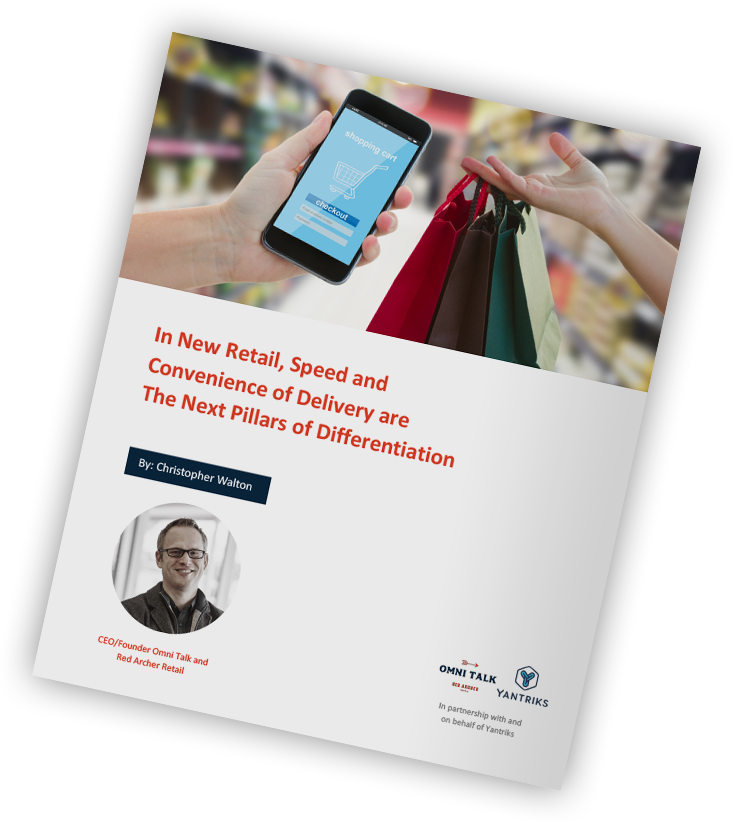 New White Paper: In New Retail, Speed and Convenience of Delivery are The Next Pillars of Differentiation | Yantriks