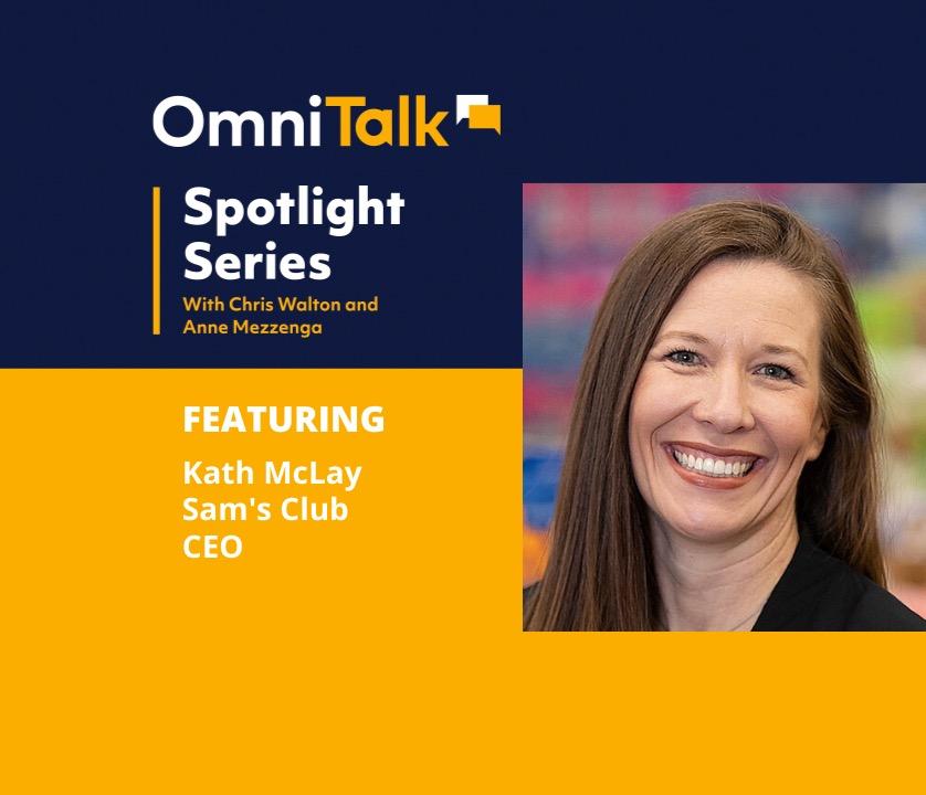 Spotlight Series | Sam's Club CEO Kath McLay & Her First 100 Days Amid COVID-19